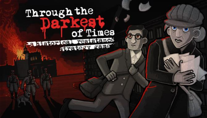 Through the Darkest of Times Update v1 01 Free Download