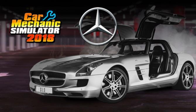 Car Mechanic Simulator 2018 Mercedes Benz Update v1 6 5 incl DLC Free Download