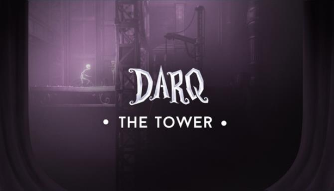 DARQ The Tower Update v1 2 1 Free Download