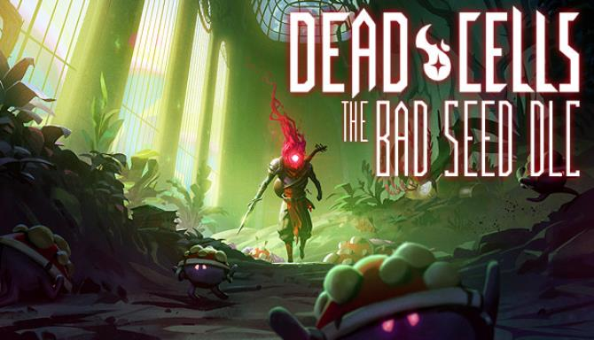 Dead Cells The Bad Seed Update v1 7 3 Free Download