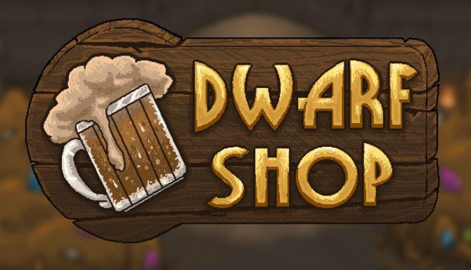 Dwarf Shop Free Download