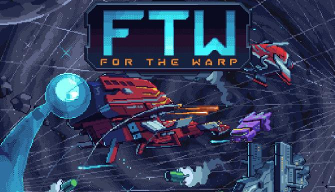 For The Warp Free Download