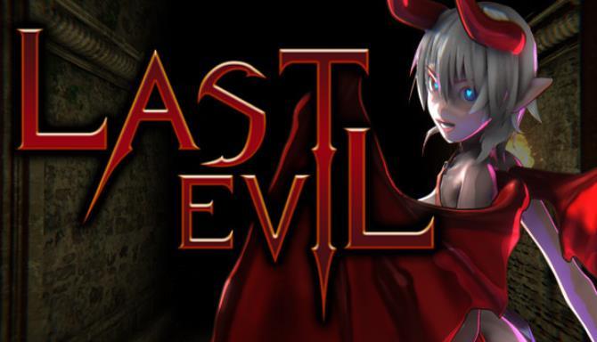 Last Evil Free Download