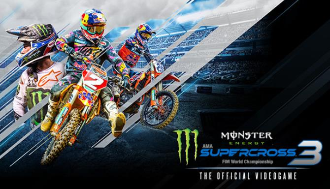 Monster Energy Supercross The Official Videogame 3 Monster Energy Cup Update v20200320 incl DLC Free Download