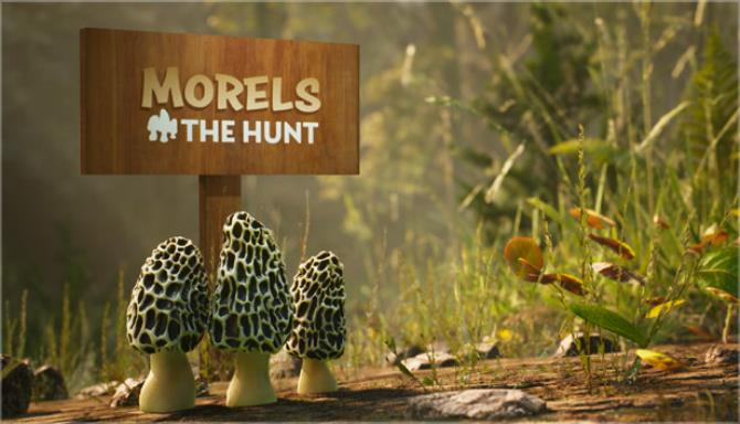 Morels The Hunt Spring Free Download