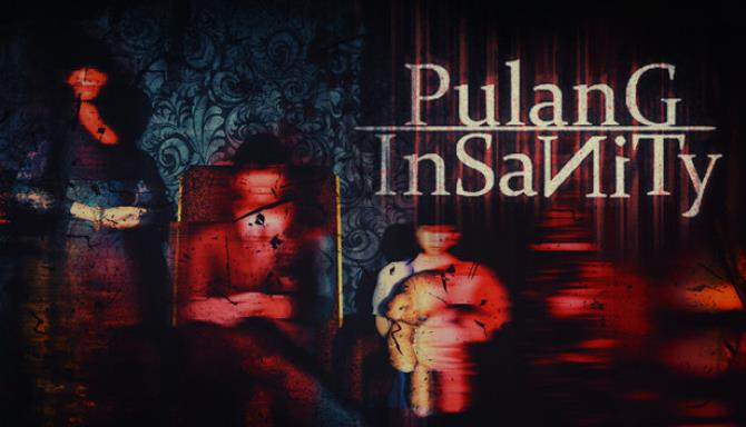 Pulang Insanity Lunatic Edition Update v1 0 0 6 Free Download