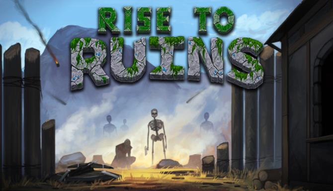Rise to Ruins Update 1 Free Download