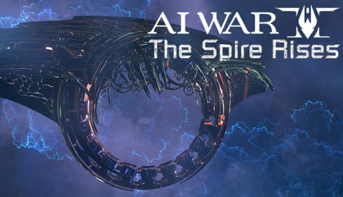 AI War 2 The Spire Rises Update v2 018 Free Download