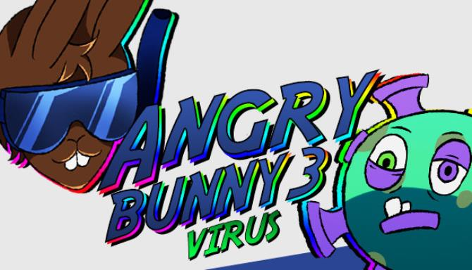 Angry Bunny 3 Virus Update 2 Free Download