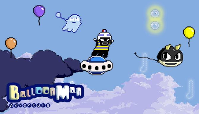 Balloon Man Adventure Free Download