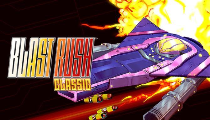 Blast Rush Classic Free Download