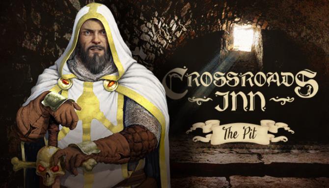 Crossroads Inn The Pit Update v2 5 3 Free Download