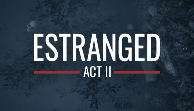 Estranged Act II Free Download
