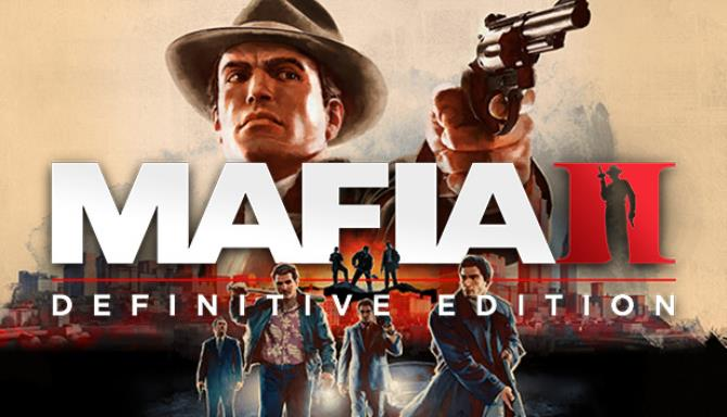 Mafia II Definitive Edition Free Download