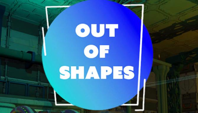 Out of Shapes Update v1 02 Free Download