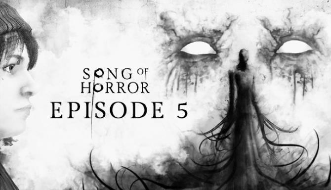 Song of Horror Episode 5-CODEX