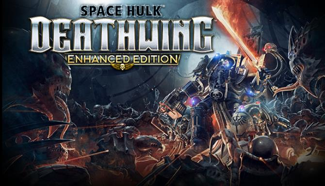 Space Hulk Deathwing Enhanced Edition Update v2 44 incl DLC Free Download