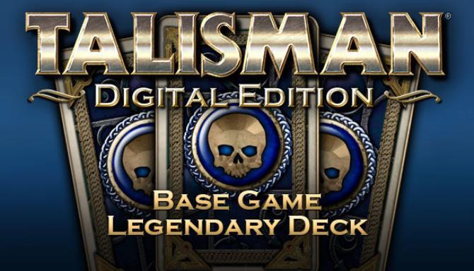 Talisman Digital Edition Legendary Deck Update v73888 incl DLC Free Download