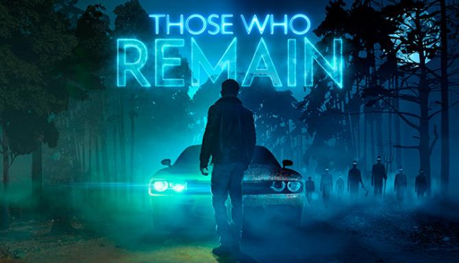 Those Who Remain Crackfix Free Download