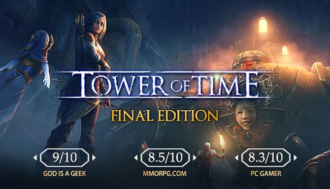 Tower of Time Final Edition Free Download