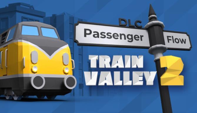 Train Valley 2 Passenger Flow Update 31 Free Download