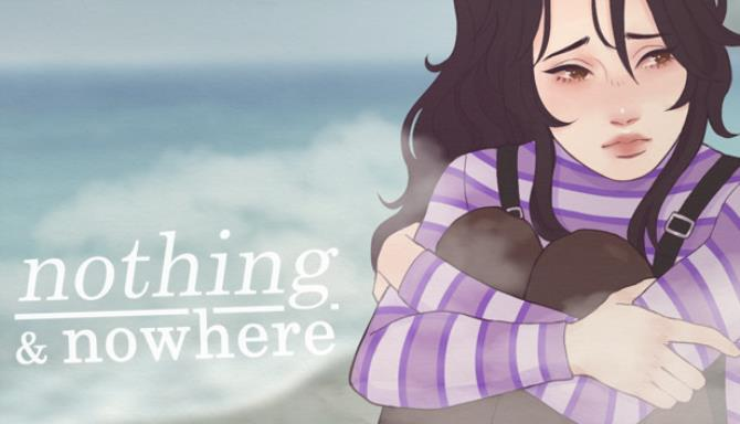 nothing and nowhere Free Download