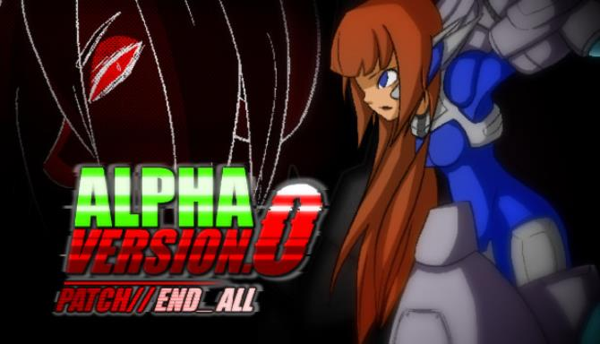 Alpha Version 0 End All Free Download