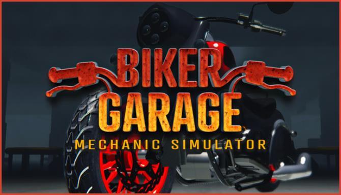 Biker Garage Mechanic Simulator Customization Update v20200630 Free Download