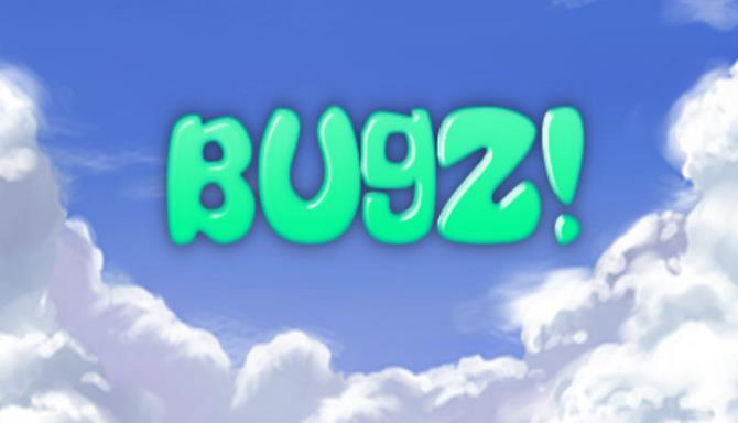 Bugz Free Download