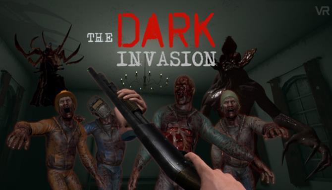 Dark Invasion VR Free Download