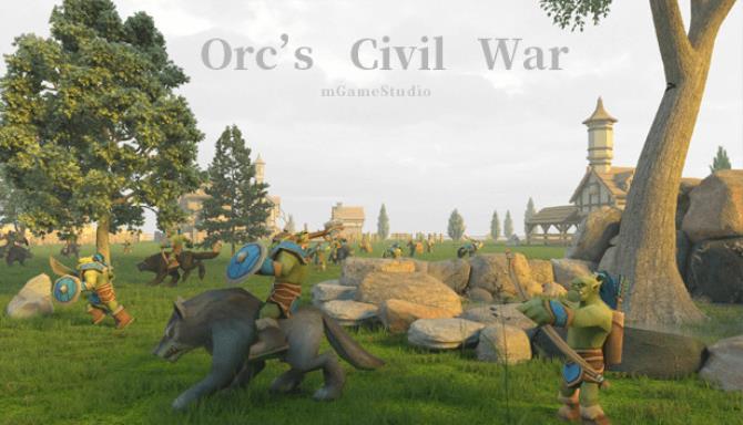 Orcs Civil War Free Download
