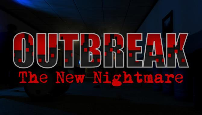 Outbreak The New Nightmare Update v7 3 0 Free Download