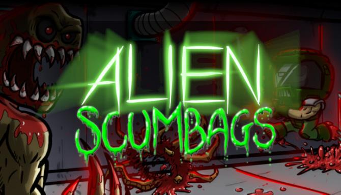 Alien Scumbags Free Download