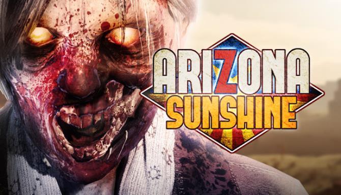 Arizona Sunshine VR Free Download