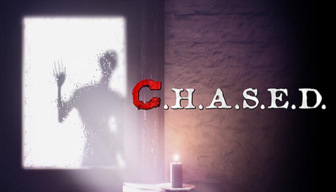 C H A S E D Free Download
