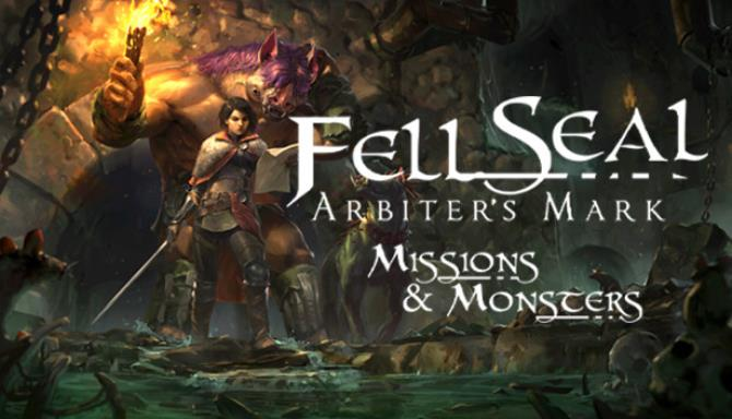 Fell Seal Arbiters Mark Missions and Monsters Update v1 3 6 Free Download