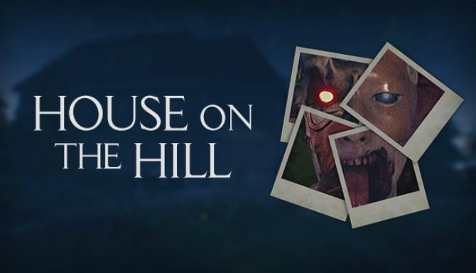 House on the Hill Free Download