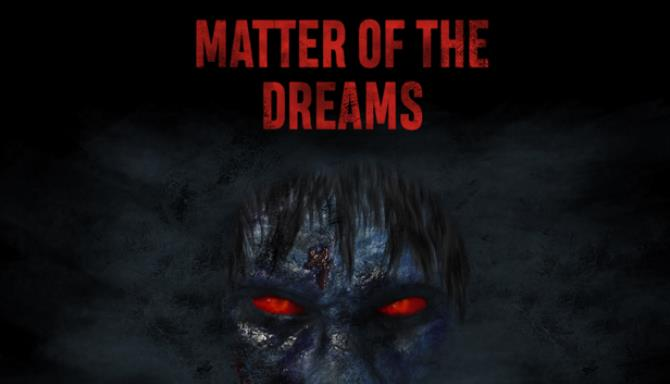 Matter of the Dreams VR Free Download