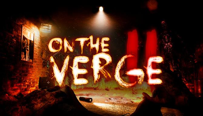 On The Verge II Free Download
