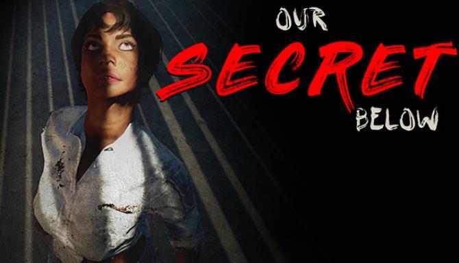 Our Secret Below Update v1 0 2 Free Download