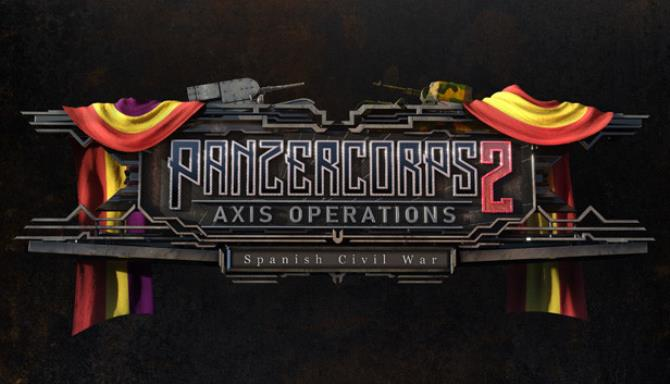 Panzer Corps 2 Axis Operations Spanish Civil War Update v1 1 5 Hotfix Free Download