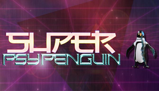 Super Psy Penguin RIP Free Download