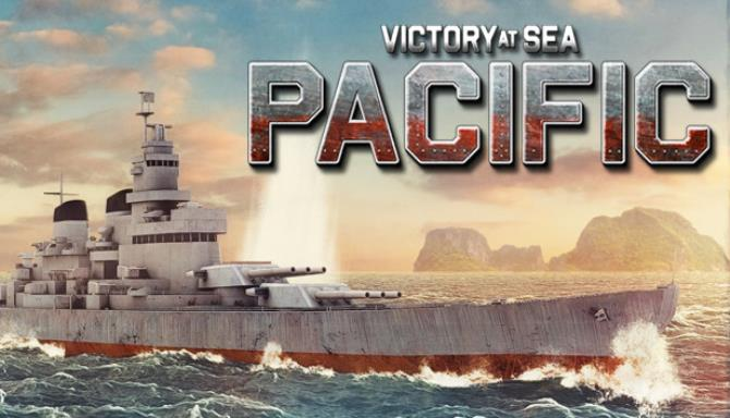 Victory At Sea Pacific Royal Navy Update v1 7 2 Free Download
