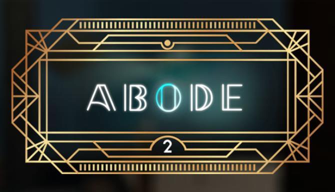 Abode 2 VR Free Download
