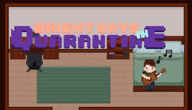 Bright Days in Quarantine Free Download