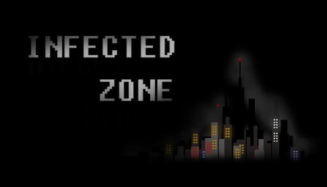 Infected zone RIP Free Download
