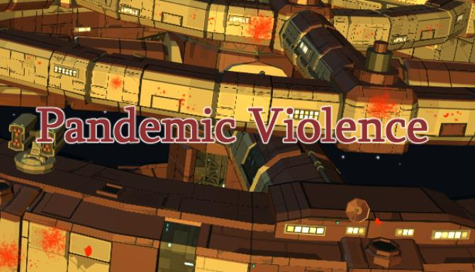 Pandemic Violence Update v1 02-PLAZA