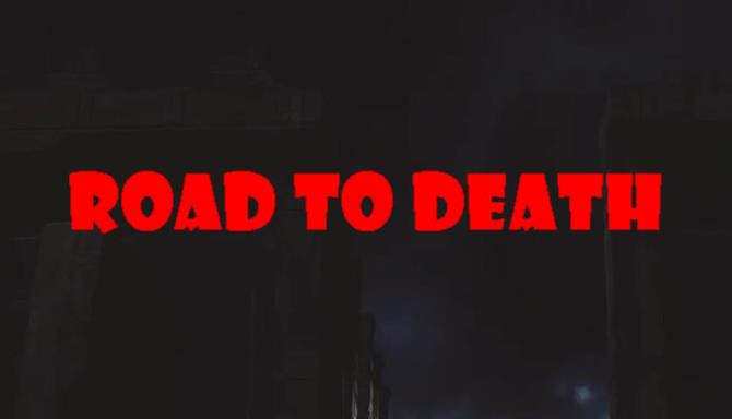 Road To Death Tunnel Terror Update v1 0 5 Free Download