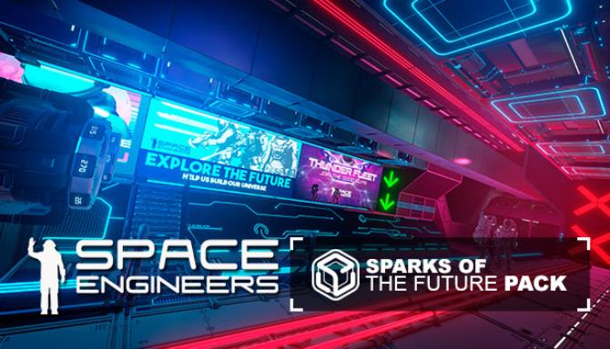 Space Engineers Sparks of the Future Update v1 196 011 Free Download