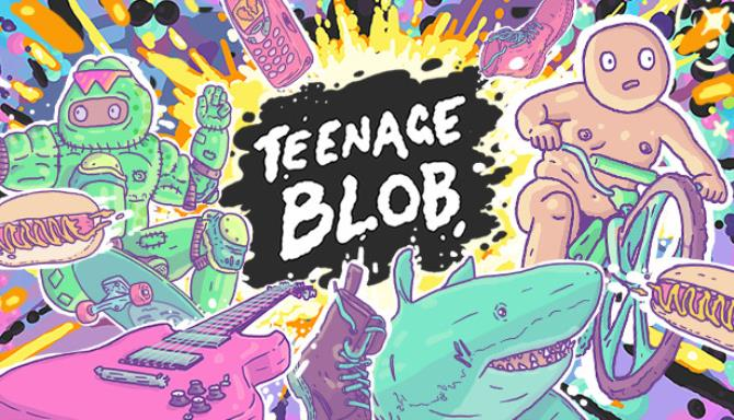 Teenage Blob Free Download
